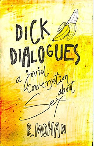 Dick Dialogues: A Jovial Dialog About Intercourse