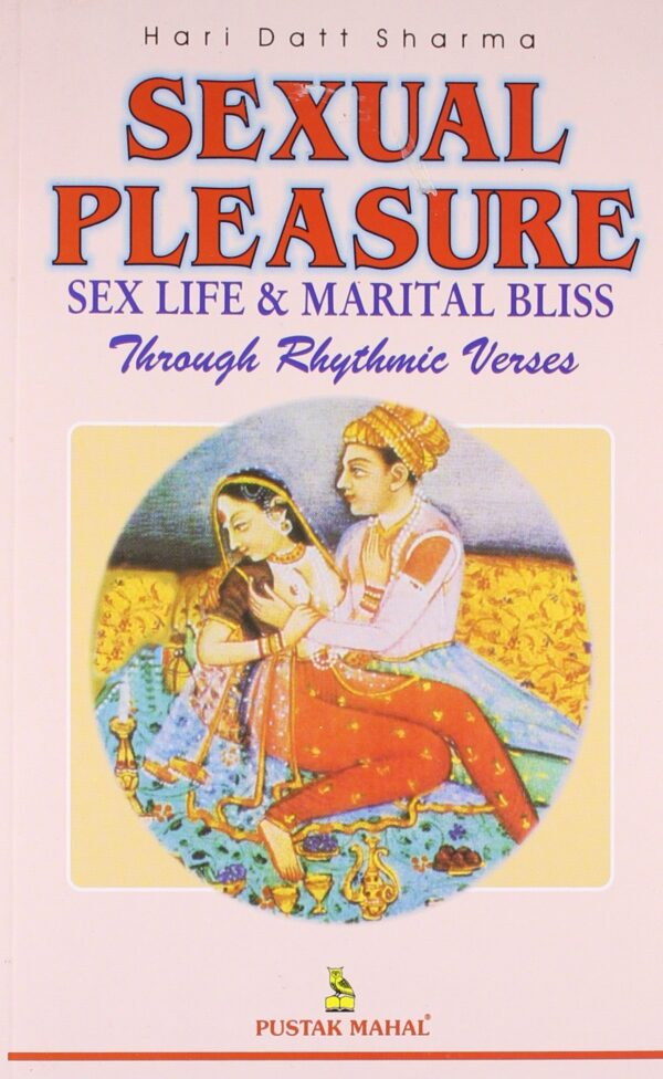 Sexual Pleasure Intercourse Life and Marital Bliss by Rhythmic Verses