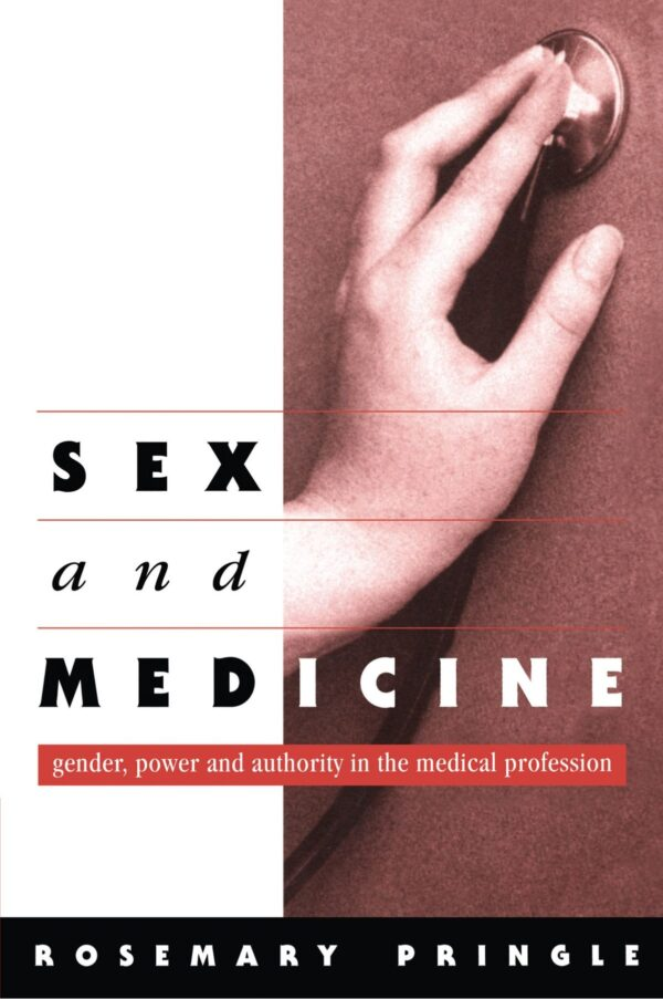 Intercourse and Medication: Gender, Energy and Authority within the Medical Occupation