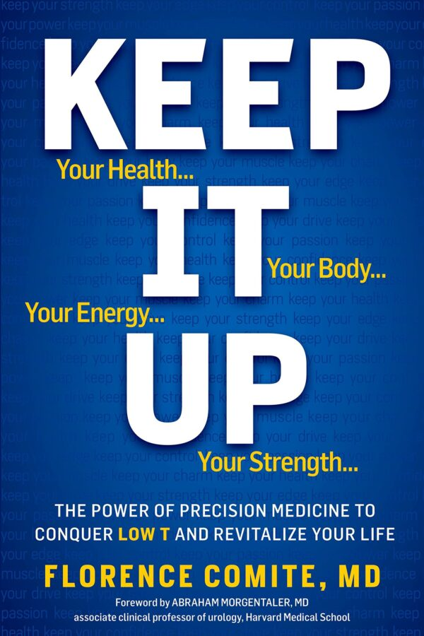 Maintain It Up: The Energy of Precision Drugs to Conquer Low T and Revitalize Your Life!