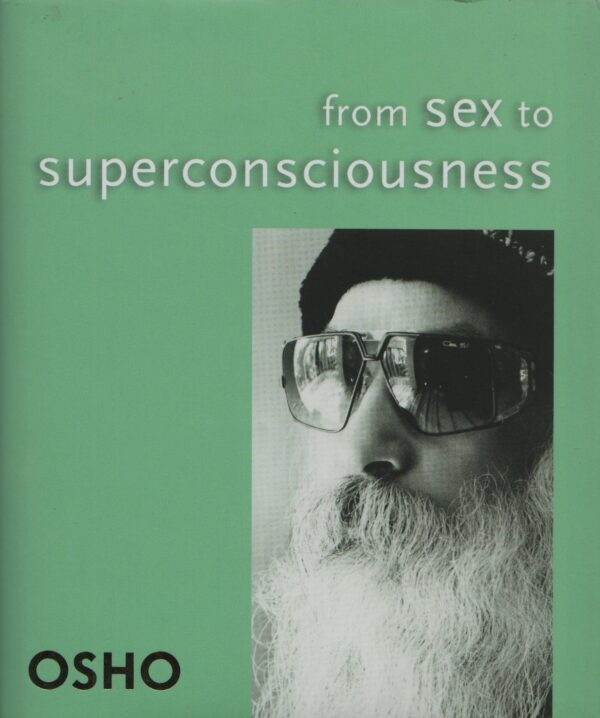From Intercourse to Superconsciousness